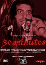 """30 MINUTOS"" - CARTEL"
